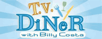 TV Diner with Billy Costa